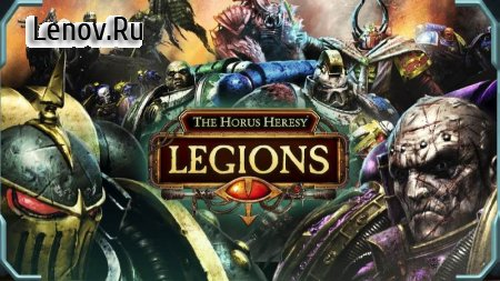 The Horus Heresy: Legions v 1.4.0 Мод (Many coins and gems)