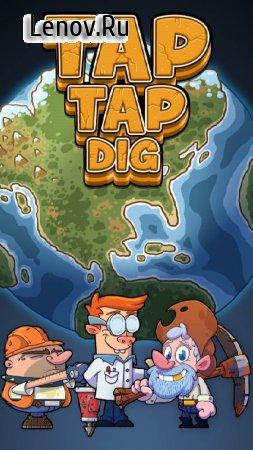 Tap Tap Dig - Idle Clicker Game v 1.9.7 (Mod Money)