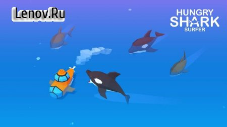 Hungry Shark Surfer v 1.0.2 (Mod Money)