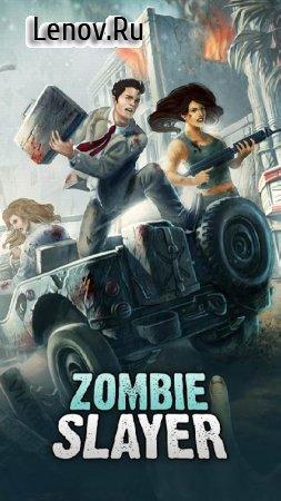 Zombie Slayer v 2.28.1 Мод (много денег)