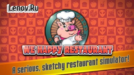 We Happy Restaurant v 2.7.18 Мод (Free Shopping)