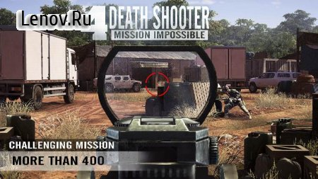 Death Shooter 4 : Mission Impossible v 1.0.1 Мод (много денег)