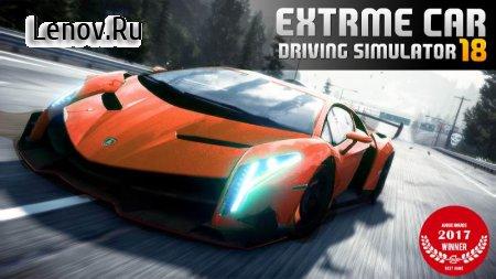 Extreme Car Driving Simulator 2018 v 0.0.10 (Mod Money)