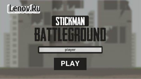 Last Stickman : Battle Royale v 1.7.5 Мод (Unlimited Bullets)