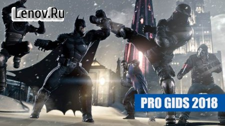 Batman Arkham Origins GIDS 2018 FREE WENKE v 1.3.0 Mod (много денег)