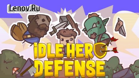 Idle Hero Defense v 48 Мод (Free Shopping)