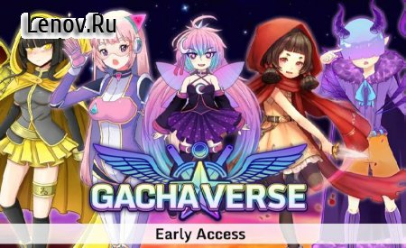 Gachaverse (RPG & Anime Dress Up) v 0.7.8 (Mod Money/Resources)