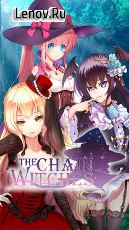 The Chain Witches v 1.0.0 Мод (Free Ruby Choice)