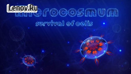 Microcosmum: survival of cells v 6.0.3 Мод (Everything is open)