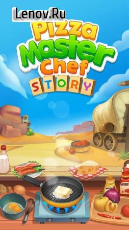 Pizza Master Chef Story v 1.0.1 (Mod Money)