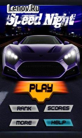 Speed Night v 1.2.8 (Mod Money)