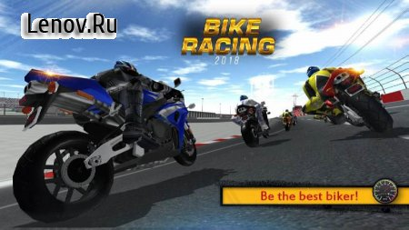 Bike Racing 2018 - Extreme Bike Race v 3.3 (Mod Money)