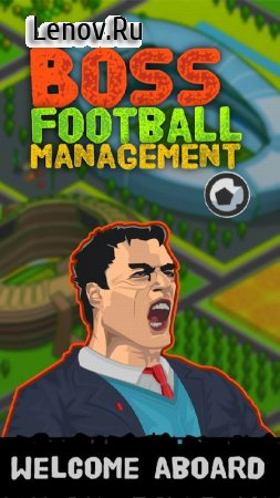 Boss: Football League Soccer Manager v 1.6 Мод (Unlimited Coins/Tickets/Training)
