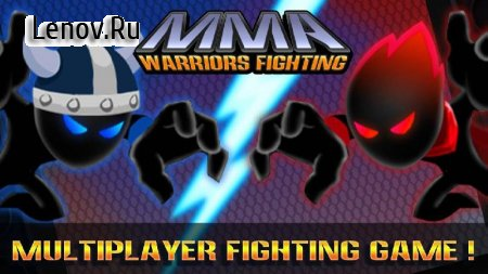 Stickman Warriors: UFB Fighting v 1.1.0 (Mod Money)
