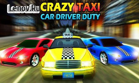 Crazy Taxi Car Driving Game: City Cab Sim 2018 v 1.7 (Mod Money/Unlocked)
