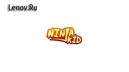 Ninja Kid v 20.0 (Mod Money/Unlocked)