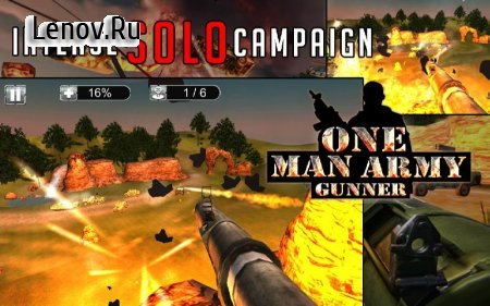 One Man Army Gunner v 1.8 (Mod Money)