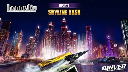 Driver Speedboat Paradise v 1.7.0 (Mod Money)