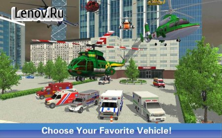 Ambulance & Helicopter Heroes 2 v 1.1 Мод (Everything Unlocked)