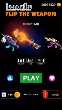 Flip The Weapon - Simulator Gun v 1.0.2 Мод (Ammo)