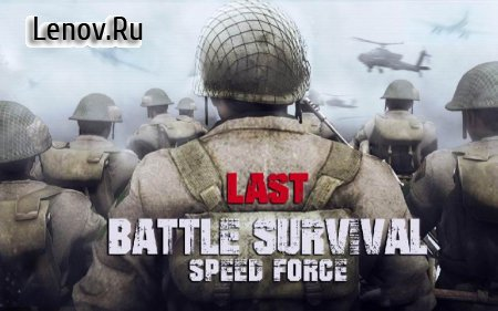 Last Battle Survival : Speed Force v 1.0 (Mod Money)