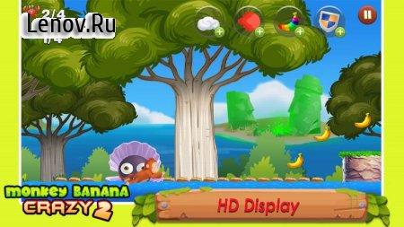 Banana Monkey Crazy 2 v 1.1 (Mod Money)