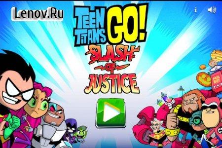 Teen Titans : Slash of justice v 1.0.0 (God Mode)