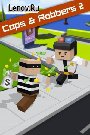 Cops and Robbers 2 v 1.0 (Mod Money)