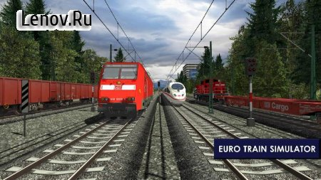 Euro Train Simulator 2 v 1.0.5.6 Мод (Unlocked)