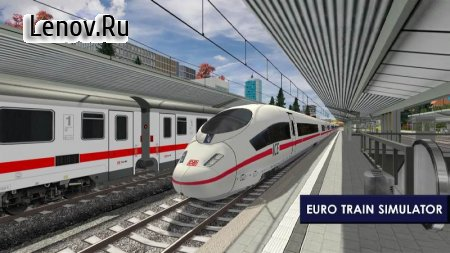 Euro Train Simulator 2 v 1.0.9.6 Мод (Unlocked)