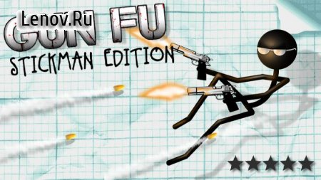 Gun Fu: Stickman Edition v 1.9.3 (Mod Money)