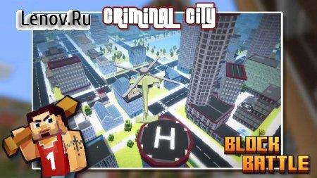 Criminal City: Block Battle v 1.0.2 (Mod Money)