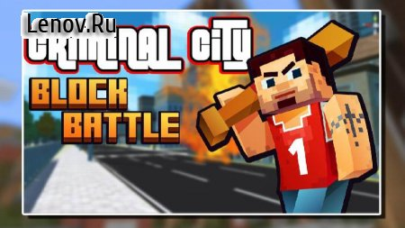 Criminal City: Block Battle v 1.0.2 (Mod Money)