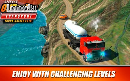 Offroad Oil Tanker Transport Truck Driver 2018 v 2.9 (Mod Money)