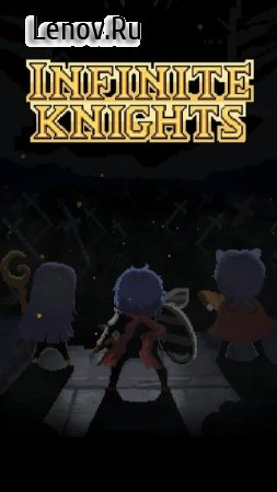 Infinite Knights - Turn-Based RPG v 1.1.21 (Mod Money)