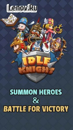 Idle Knight - Fearless Heroes v 1.6 Мод (HIGH DMG)