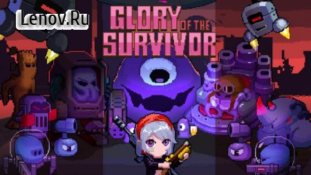 Glory of the Survivor v 2.5 (Mod Money)
