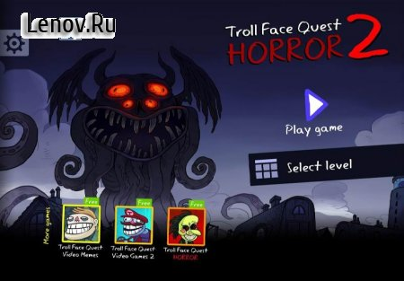 Troll Face Quest Horror 2: Halloween Special v 0.9.1 Мод (Unlimited hints)