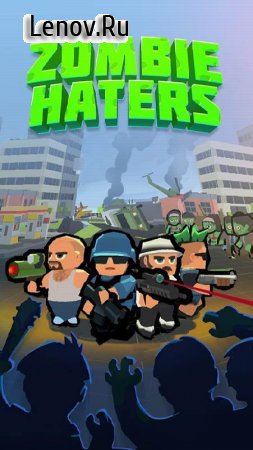 Zombie Haters v 7.2.4 (Mod Money)