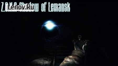 Z.O.N.A Shadow of Lemansk v 3.02 Мод (бессмертие)