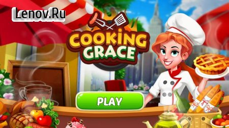 Cooking Grace - A Fun Kitchen Game for World Chefs v 1.6 Мод (Unlimited Gold Coins/Diamonds)
