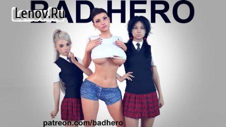 BadHero (18+) v 0.3.1 Мод (полная версия)