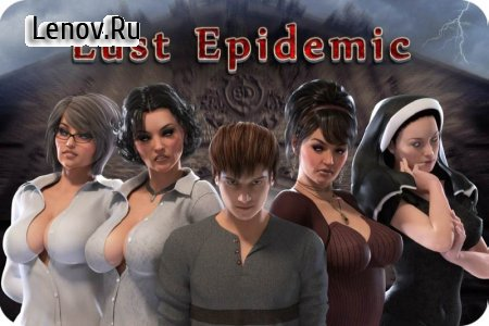 Lust Epidemic (18+) v 1.0 Мод (полная версия)