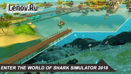Shark Simulator 2018 v 2.2 Мод (Free Shopping)