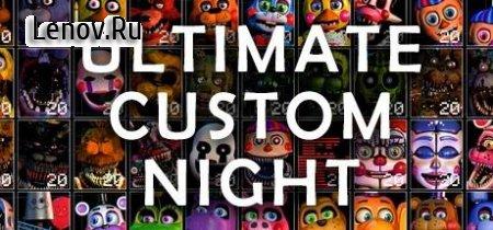 Ultimate Custom Night - FNAF 7 v 1.0