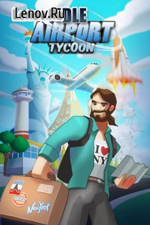 Idle Airport Tycoon - Tourism Empire v 1.3.0 (Mod Money)