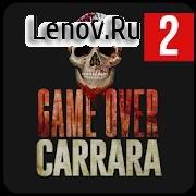 Game Over Carrara 1x02 v 1.9.7 Mod (no ads)