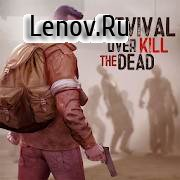 Overkill the Dead: Survival v 1.1.10 Мод (много денег)