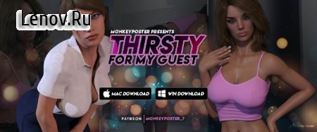 Thirsty For My Guest (18+) v Ep.7 Мод (полная версия)