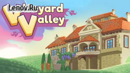 Vineyard Valley v 1.21.21 Mod (Money/Tickets)